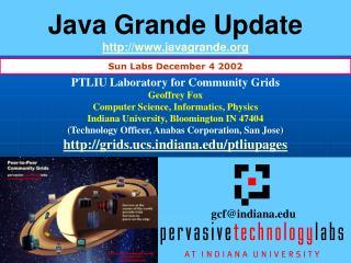 Java Grande Update http://www.javagrande.org