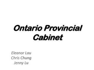 Ontario Provincial  Cabinet