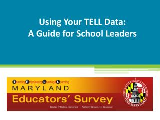 Using Your TELL Data: A Guide for School Leaders
