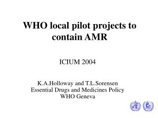WHO local pilot projects to contain AMR