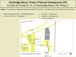 Cambridge Manor, Phase 2 Planned Development (PD) N. Side of Forrest St., N. of Cambridge Manor PD, Phase 1