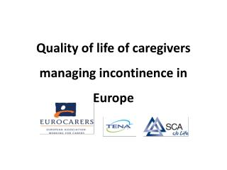 Quality of life of caregivers managing incontinence in Europe