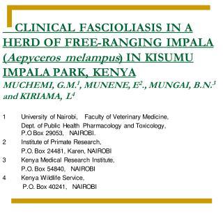 1University of Nairobi,    Faculty of Veterinary Medicine,