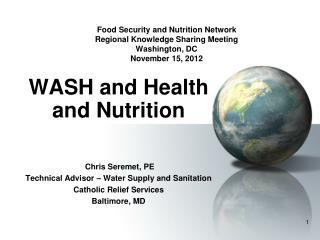 Food Security and Nutrition Network Regional Knowledge Sharing Meeting Washington, DC November 15, 2012