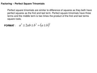 Factoring – Perfect Square Trinomials