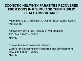 ZOONOTIC HELMINTH PARASITES RECOVERED FROM DOGS IN KISUMU AND THEIR PUBLIC HEALTH IMPORTANCE
