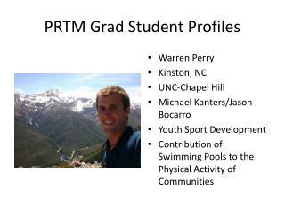 PRTM Grad Student Profiles