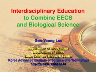 Interdisciplinary Education  to Combine EECS  and Biological Science