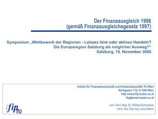 Der Finanzausgleich 1998  (gemäß Finanzausgleichsgesetz 1997)
