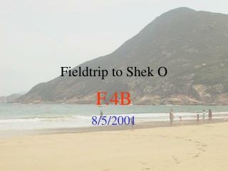 Fieldtrip to Shek O