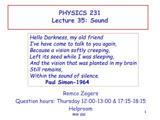 PHYSICS 231 Lecture 35: Sound