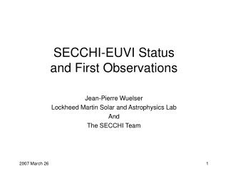 SECCHI-EUVI Status and First Observations
