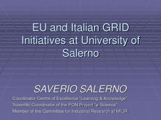 EU and Italian GRID Initiatives at University of Salerno