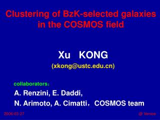 Clustering of BzK-selected galaxies in the COSMOS field