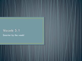 Vocab 5.1