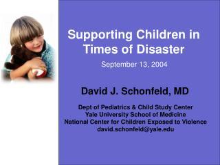 Supporting Children in Times of Disaster