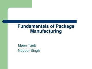 Fundamentals of Package Manufacturing