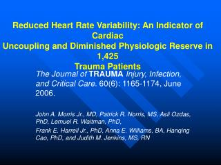 Reduced Heart Rate Variability: An Indicator of Cardiac Uncoupling and Diminished Physiologic Reserve in 1,425 Trauma P