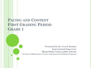 Pacing and Content  First Grading Period Grade 1