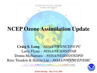 NCEP Ozone Assimilation Update