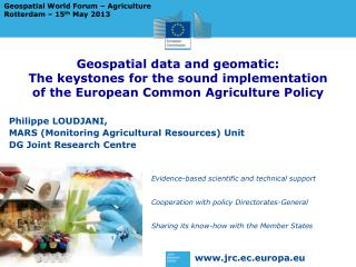Geospatial data and geomatic: The keystones for the sound implementation of the European Common Agriculture Policy