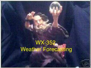 WX-352  Weather Forecasting