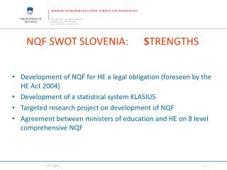 NQF SWOT SLOVENIA:       S TRENGTHS