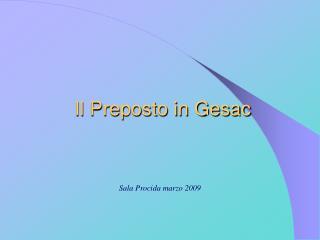 Il Preposto in Gesac
