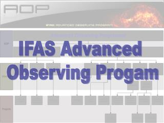 IFAS Advanced  Observing Progam