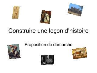 Construire une leçon d'histoire