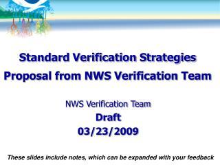 Standard Verification Strategies Proposal from NWS Verification Team