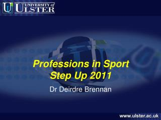Professions in Sport Step Up 2011