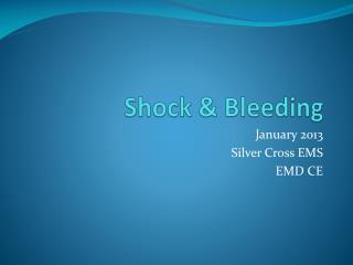 Shock & Bleeding