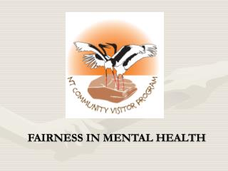 FAIRNESS IN MENTAL HEALTH