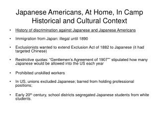 Japanese Americans, At Home, In Camp Historical and Cultural Context