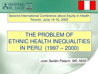 THE PROBLEM OF ETHNIC HEALTH INEQUALITIES