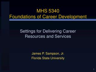 MHS 5340 Foundations of Career Development