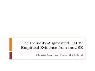 The Liquidity-Augmented CAPM: Empirical Evidence from the JSE