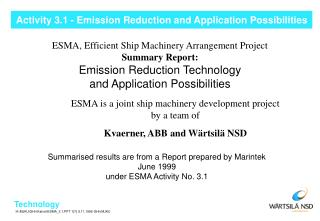 Activity 3.1 - Emission Reduction and Application Possibilities