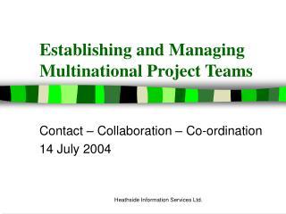 Establishing and Managing Multinational Project Teams