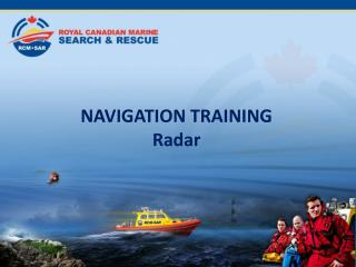 NAVIGATION TRAINING  Radar