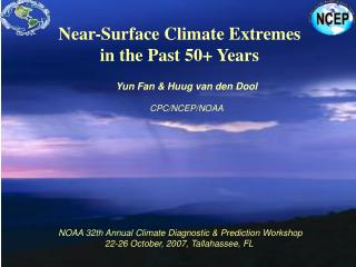 Near-Surface Climate Extremes in the Past 50+ Years