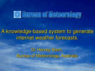 A knowledge-based system to generate internet weather forecasts.