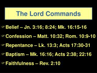 The Lord Commands