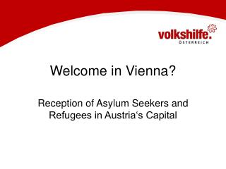 Welcome in Vienna?
