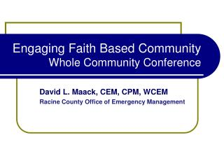 Engaging Faith Based Community Whole Community Conference