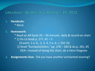 Literature:  Wedne sday , October  10,  2012
