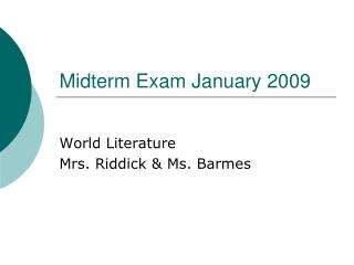 Midterm Exam January 2009