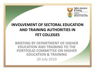 INVOLVEMENT OF SECTORAL EDUCATION AND TRAINING AUTHORITIES IN  FET COLLEGES