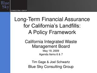 Long-Term Financial Assurance for California's Landfills:  A Policy Framework